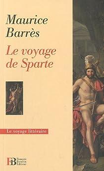 Le voyage de Sparte par Barrès