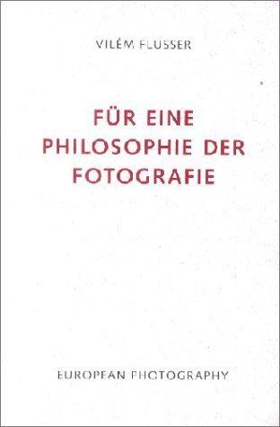 Für eine Philosophie der Fotografie von Vilém Flusser (1. Januar 1997) Taschenbuch