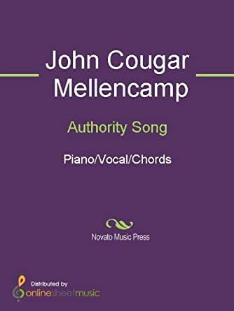Authority Song Kindle Edition By John Cougar Mellencamp Arts