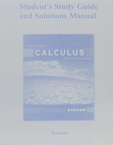 Student Study Guide and Solutions Manual for Concepts of Calculus with Applications