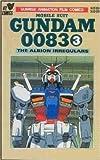 Mobile Suit GUNDAM 0083(Vol 3)-The Albion Irregulars (Sunrise Animation Film Comics:Mobile Suit Gundam 0083, Volume 3)