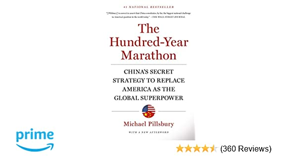 more photos c0bfa 4cdaf Hundred-Year Marathon  Michael Pillsbury  9781250081346  Amazon.com  Books