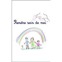 Prendre soin de moi en Langue des Signes Françaises (French Edition)