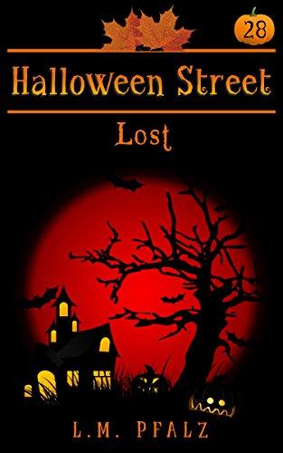 Lost: a short story (Halloween Street Book