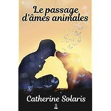 Le passage d'âmes animales (French Edition)