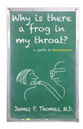 Why is there a frog in my throat? A Guide to Hoarseness.