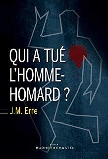 Qui a tué l'homme-homard ?, Erre, J.M.