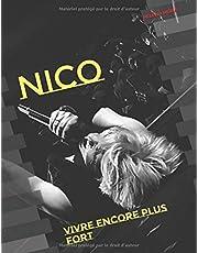 Nico : Vivre encore plus fort: Le mag