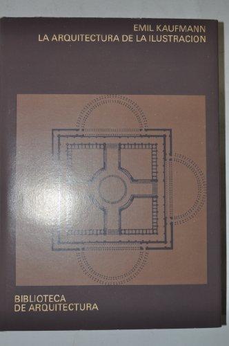 Descargar Libro La Arquitectura De La Ilustración Emil Kaufmann