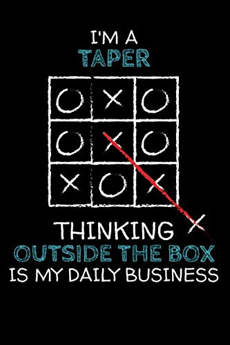 Taper Mug - I'm a TAPER: Thinking Outside The Box - Blank Dotted Job Customized Notebook. Funny Profession Accessories. Office Supplies, Work Colleague Leaving ... Retirement, Birthday & Christmas Gift.