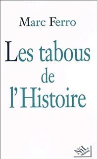 Les tabous de l'histoire, Ferro, Marc