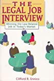 The Legal Job Interview, Clifford R. Ennico, 0963283553