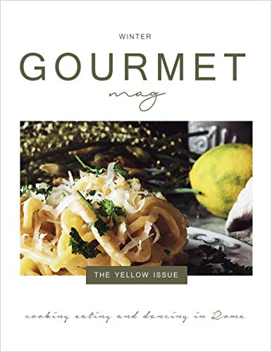 The Gourmet Mag | The Yellow Issue: Winter by Claudia Rinaldi