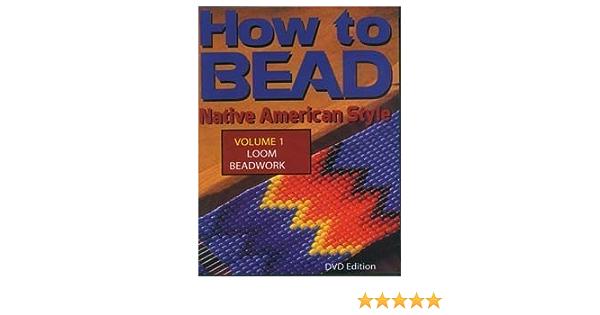 How to Bead Vol 1 Loom Beadwork