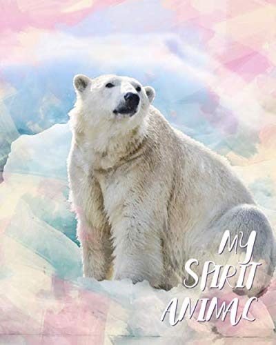 (My Spirit Animal: Polar Bear - Lined Notebook, Diary, Track, Log & Journal - Cute Gift for Boys, Girls, Teens, Men, Women (8
