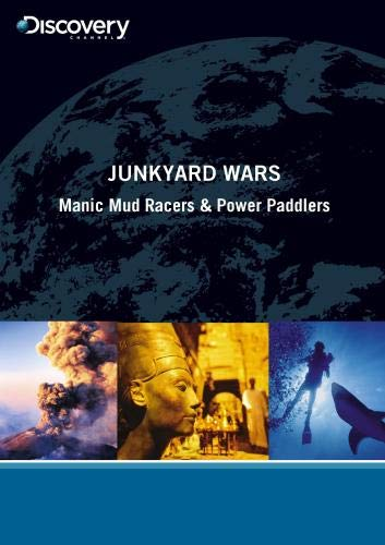 Junkyard Wars - Manic Mud Racers & Power - Paddler Series
