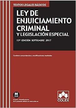Descargar Ley De Enjuiciamiento Criminal Y Legislación Especial: Texto Legal Básico Con Concordancias Y Modificaciones Resaltadas PDF Gratis