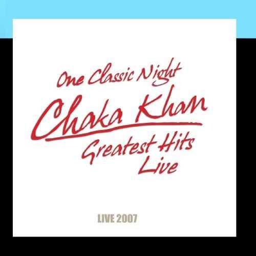 One Classic Night - Greatest Hits Live (Best Of Chaka Khan)