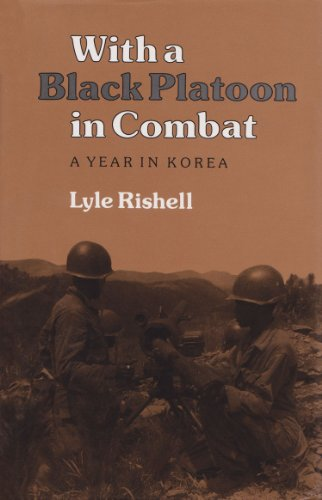 With a Black Platoon in Combat: A Year in Korea (Williams-Ford Texas A&M University Military History - Outlet Cypress Texas