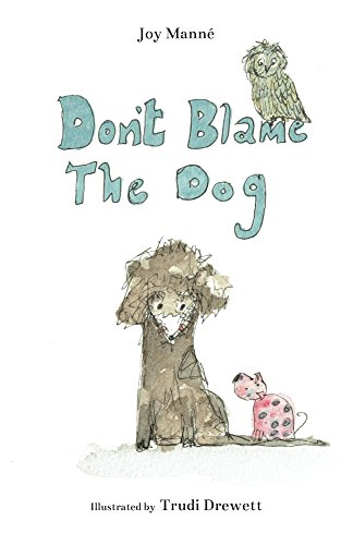 Don't Blame The Dog (English Edition)