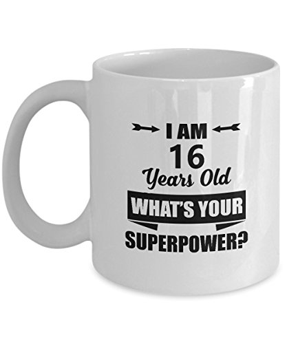 16th Birthday Mug - I'm 16 Years Old What's Your SuperPower Coffee Mugs - Inspirational 16th Birthday Gifts idea for Women, Daughter, Niece - On Christmas - 11 Oz Tea Cup White