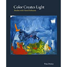 Color Creates Light: Studies with Hans Hofmann