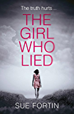 The Girl Who Lied: A gripping psychological drama that will keep you turning the page!