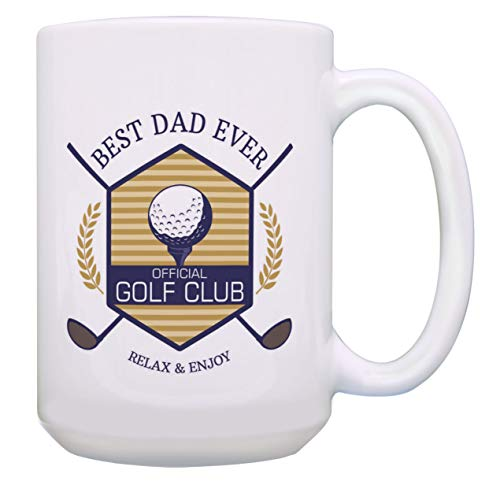 Gag Golf Gifts Best Dad Ever Golf Club Relax & Enjoy Funny Gifts for Golfers 15-oz Mug Cup White