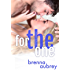 For The One: (William & Jenna) (Gaming The System Book 5)