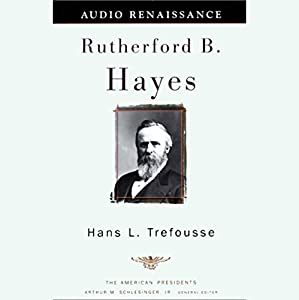 Rutherford B. Hayes Audiobook