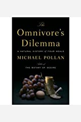 The Omnivore's Dilemma: A Natural History of Four Meals Hardcover