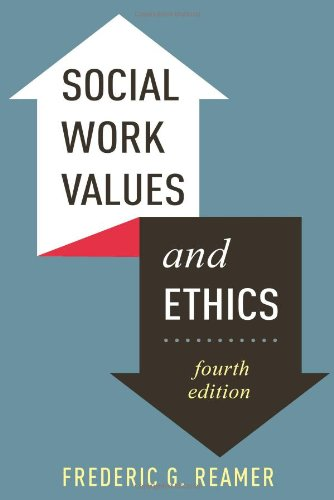 Social Work Values and Ethics (Foundations of Social Work Knowledge Series)