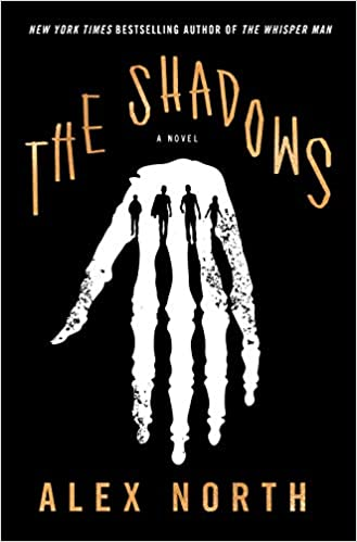 The Shadows: A Novel