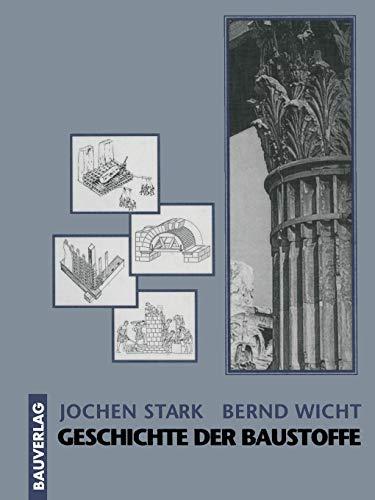 Geschichte der Baustoffe (German Edition) (Starke Gläser Geschichten)