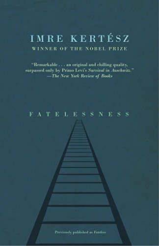Fatelessness [Imre Kertesz] (Tapa Blanda)