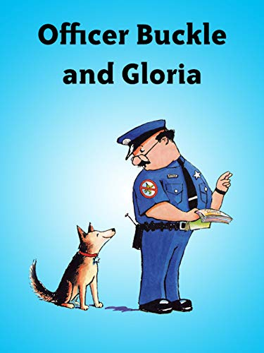 Officer Buckle and Gloria (Officer Buckle)