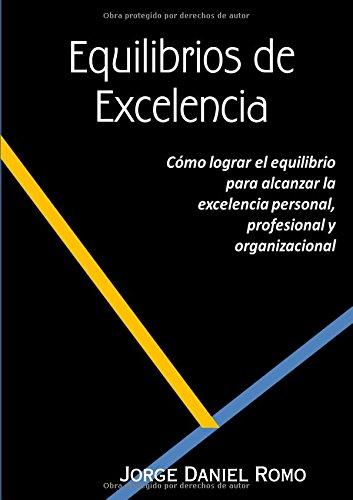 Descargar Libro Equilibrios De Excelencia Jorge Daniel Romo