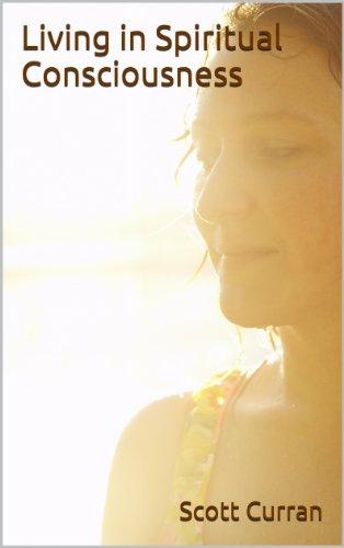 Living in Spiritual Consciousness