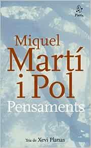 Pensaments Catalan Edition Martí I Pol Miquel 9788498090314 Books