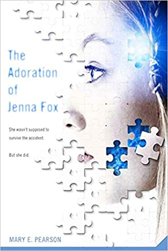 The Adoration of Jenna Fox (The Jenna Fox Chronicles, 1)