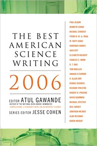 The Best American Science Writing 2006: Gawande, Atul: 9780060726447:  Amazon.com: Books