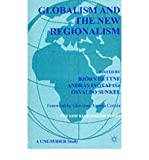 img - for [(Globalism and the New Regionalism: v. 1)] [ Edited by Bjorn Hettne, Edited by Andras Inotai, Edited by Osvaldo Sunkel, Foreword by Giovanni Andrea Cornia ] [January, 1999] book / textbook / text book