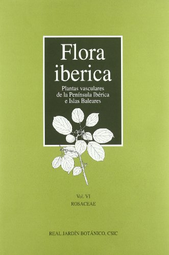 Descargar Libro Flora Ibérica. Vol. Vi. Rosaceae Santiago Castroviejo