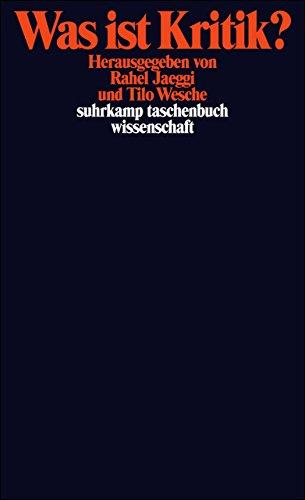 Was ist Kritik? (suhrkamp taschenbuch wissenschaft) Taschenbuch – 20. April 2009 Rahel Jaeggi Tilo Wesche Suhrkamp Verlag 3518294857