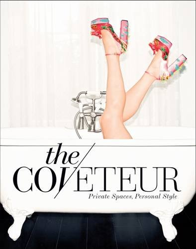 Image of The Coveteur: Private Spaces, Personal Style