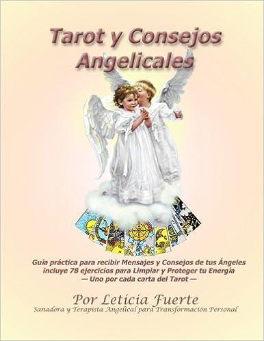 Tarot y Consejos Angelicales: Leticia Fuerte: 9781975652821 ...