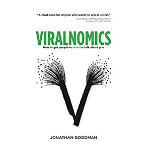 Viralnomics: How to Get People to Want to Talk About You Hörbuch
