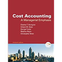 Cost Accounting: A Managerial Emphasis (13th Edition)
