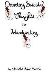 Detecting Suicidal Thoughts in Handwriting
