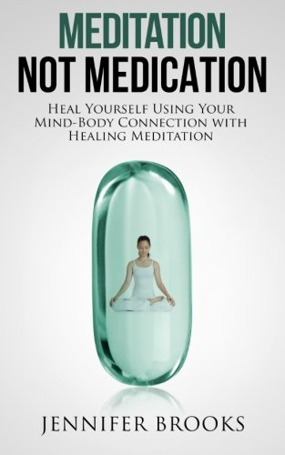 Meditation Not Medication Mind Body Connection product image